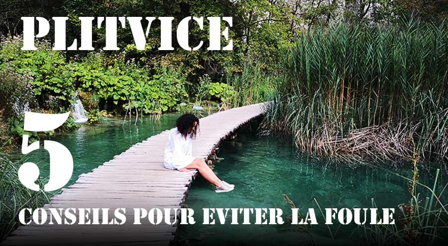 sensations-voyage-sensationsvoyage-croatia-plitvice-national-conseils-plitvice-sans-foule-bons-plans-bog